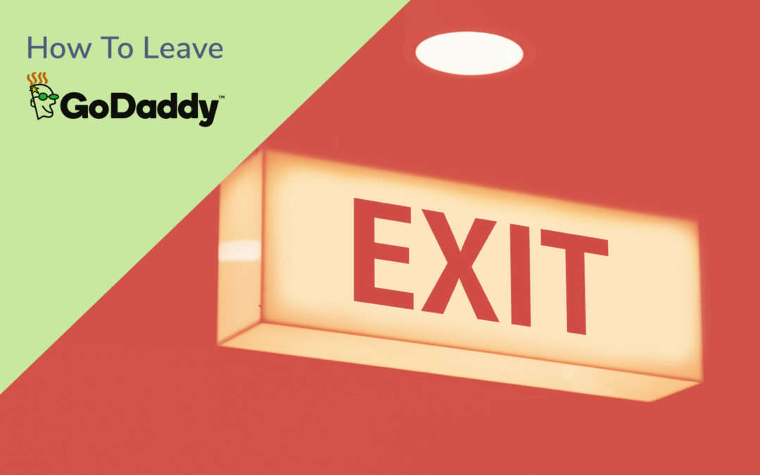 How to Leave Godaddy.com