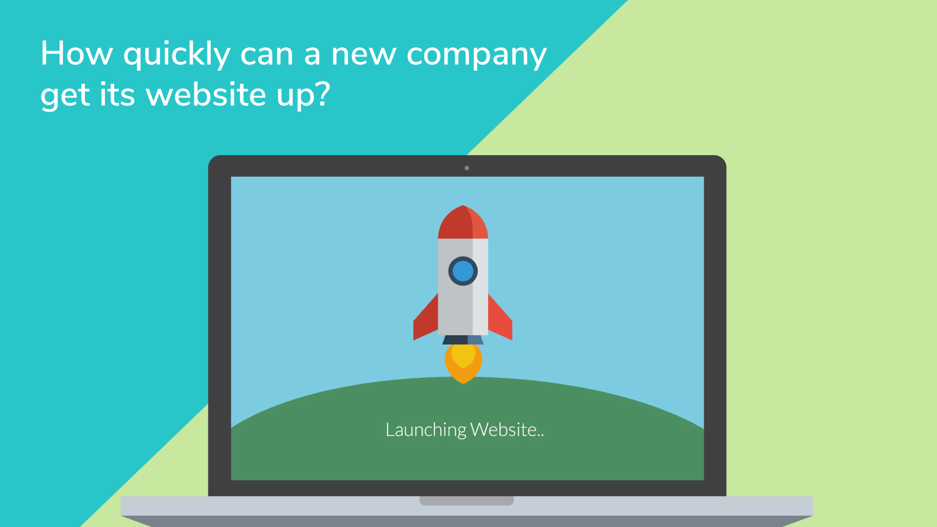 How quickly can a new company get its website up