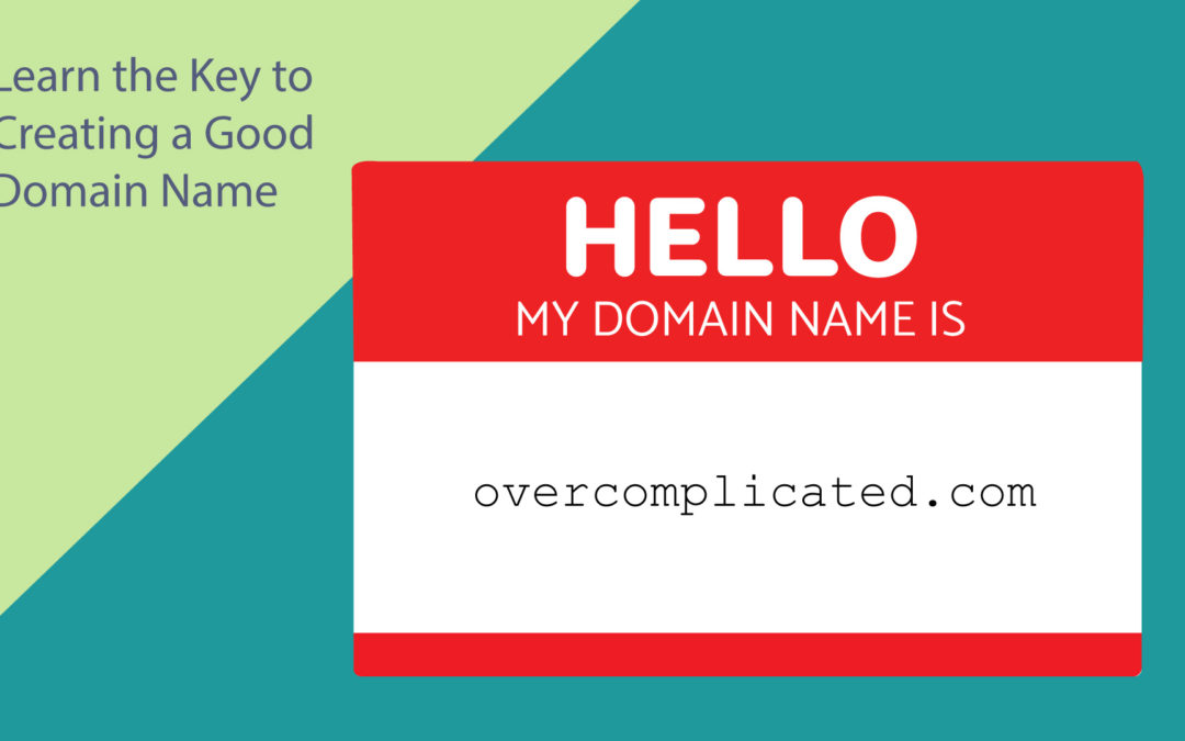 Picking a Good Domain Name