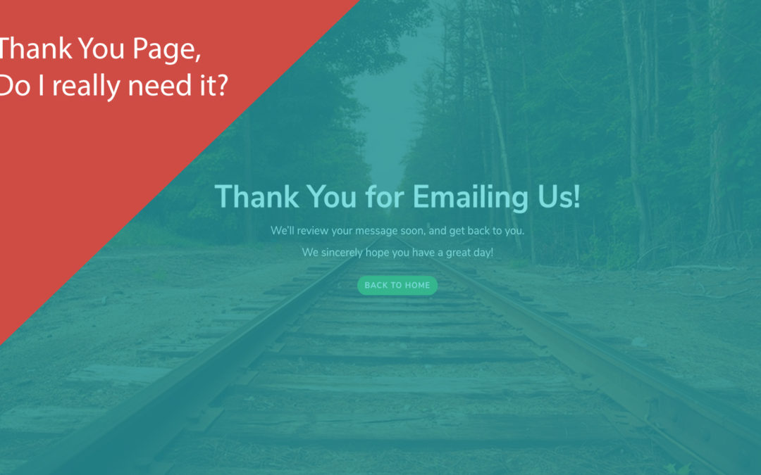 "Why is a ""Thank You"" Page so Important to your Website?"