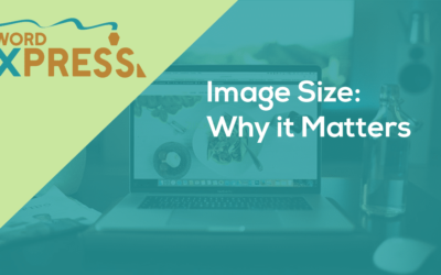 Image Size: Why it Matters