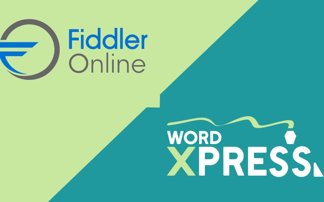 Fiddler online rebranded wordxpress