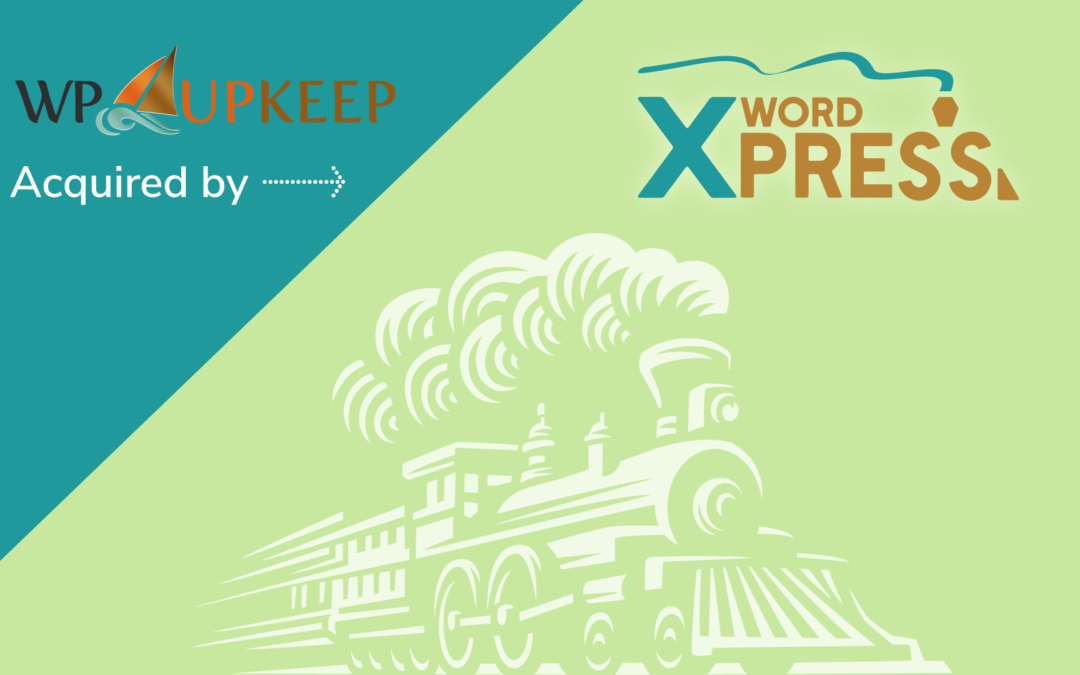 WP Upkeep (WordPress Maintenance Service) is Now Part of wpXPRESS